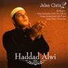 Haddad Alwi - Ya Robba Makkah