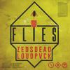 Zeds Dead & LOUDPVCK - Flies