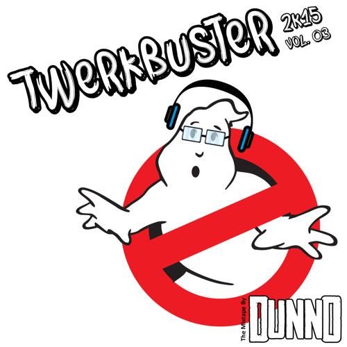 Twerkbuster Vol. 03