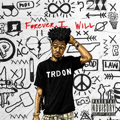 Forever. I Will