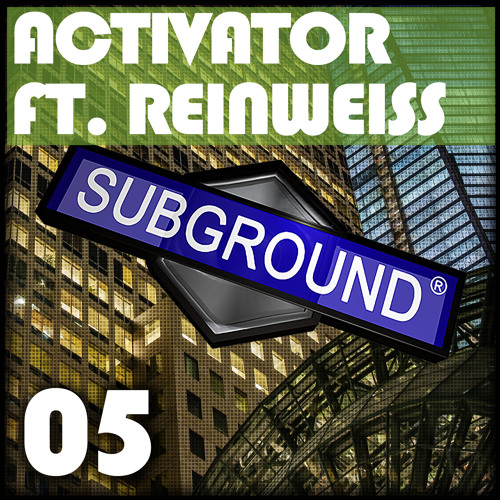 SUB005 Activator Feat. Reinweiss - Rombee/Kakee (Preview) [OUT NOW]