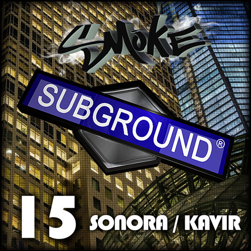 SUB015 Smoke - Sonora/Kavir (Preview) [OUT NOW]