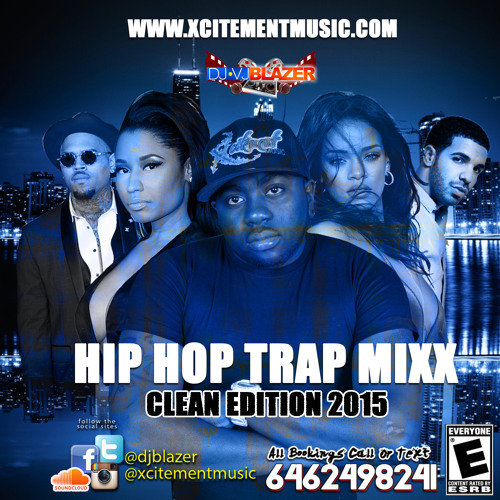 HIP HOP TRAP MIXX (CLEAN EDITION)