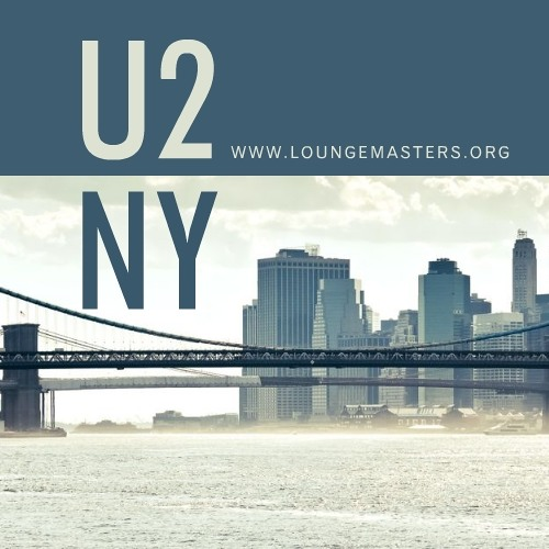 U2 - New York (Lounge Master edit 2010)
