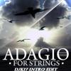 Tiësto-Adagio For Strings(James Dymond Rework Vs Tenishia Piano vs DJK17 Intro Edit)*FREE DOWNLOAD*