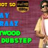 Vijay Raaz | Bollywood Dubstep | Episode - 09