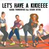 Alaska Feat. Scissor Sisters - Let's Have A Kikieeee