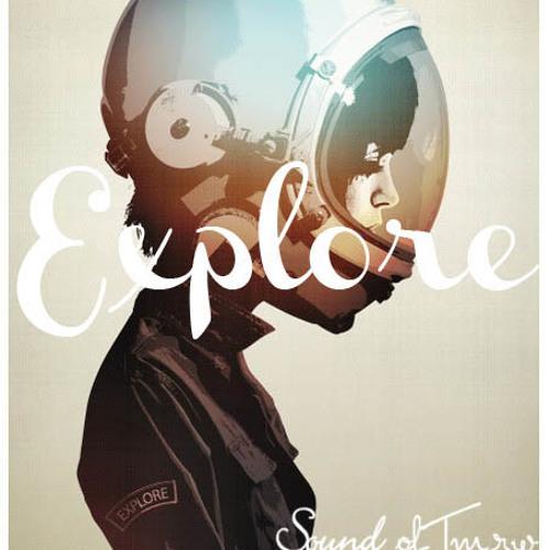 """""""Explore"""""""