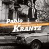 Pablo Krantz - Et c'est ainsi que tu t'en vas
