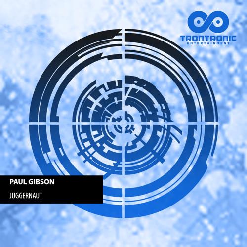 Paul Gibson - Juggernaut (teaser) [Trontronic Entertainment]