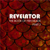 Revelator - The Book of Fish Heads Part 2 - Chapter 20 - Balance (rough mix)