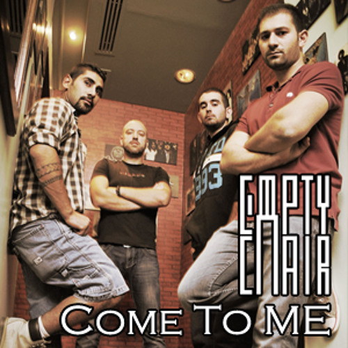 "Come to Me - Empty Chair Original""Single Release"""