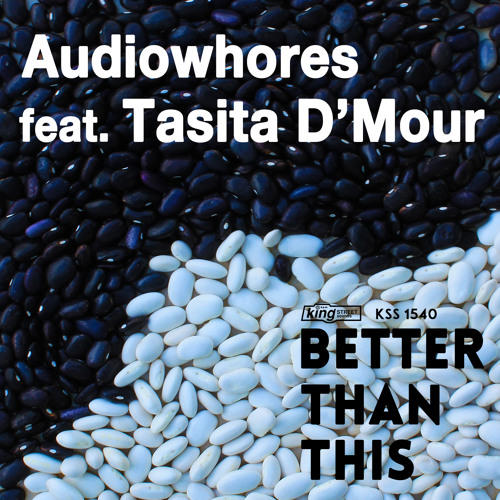 KSS 1540 Audiowhores feat. Tasita D'Mour - Better Than This