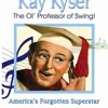 Kay Kyser Tribute Song