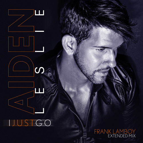 I Just Go (Frank Lamboy Extended Mix)