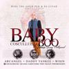 Baby Boo (Remix) - Cosculluela 2015(feat. Daddy Yankee, Arcangel y Wisin)