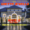 Ghetto Jewell$ - Made It  [Produced By Kace The Producer]