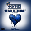 KYNG FEAT. KEVIN GATES - IN MY FEELINGS (REMIX)