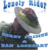 Lonely Rider (Dan Lockhart & Corey Primus)