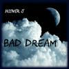 Bad Dream - Hoover J