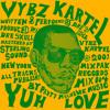 Download Vybz Kartel- Yuh Love Hey Mama Remix Final Jahstice Mp3