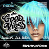 Good Vibes 058 - Back to Life
