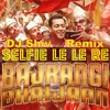 Download Selfie Le Le Re- Bajarangi Bhaijan- DJ shiv Mp3