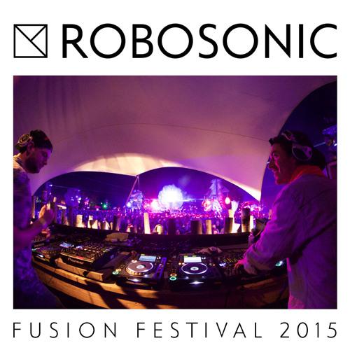 ROBOSONIC @ Fusion Festival 2015