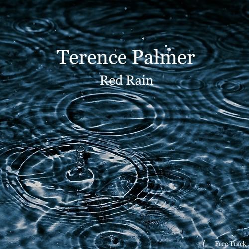 Terence Palmer - Red Rain (Original Mix) ''Free Download''