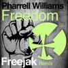 FREEJAK V'S PHARRELL - FREEDOM