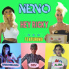 NERVO - Hey Ricky (feat. Kreayshawn, Dev, and Alisa)