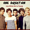 Noka AxL - One Direction Live While Were Young