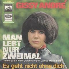 Gissy André: Die Kleine mit der grossen Röhre