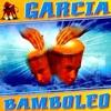 Garcia - Bamboleo (hp.dj NuFunk  Remix)