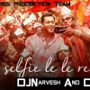 Download Selfie Le Le Re Dj Narvesh & Dj Ektr@ [RVPT - Rocking Vibes Production Team] Mp3