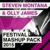 StevenMontana & Olly James - Festival Mashup Pack 2015