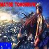 Nightcore Maybe Tomorrow - Westlife