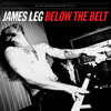 James Leg - Up Above My Head