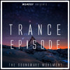 Guest Mix - Trance Episode by Monkoy