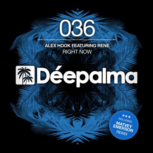 Alex Hook feat. Rene - Right Now (Matvey Emerson Remix)