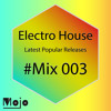Electro House Latest Popular Releases Mix 003