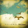 Eric Lindell - I Lost You (The Sun And The Sea)