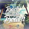 Shekhinah X Kyle Deustch - Back To The Beach (Riche Pydana Remix)