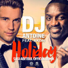 DJ Antoine Ft.Akon - Holiday (Sagi Abitbul Remix)