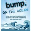 Bump on the Ocean - Janette Slack