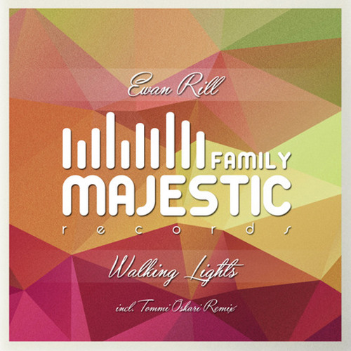 Ewan Rill - Walking Lights (Tommi Oskari Remix) [Majestic Family Records]