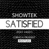 Showtek ft. Vassy - Satisfied (CORVO x Trusssst' Bootleg) [FREE DOWNLOAD]
