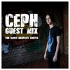 CEPH GUEST MIX FOR DANNY DUBPLATE COOTES