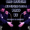 Dre Official-Hate em all Prod By Supreme Da Almighty