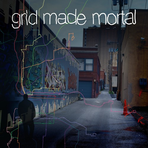 Grid Made Mortal EP
